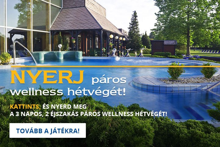 Nyerj Wellness hétvégét!